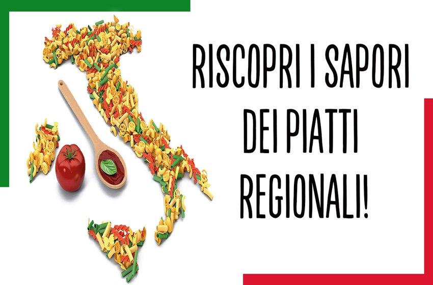 Riscopri i sapori dei piatti regionali